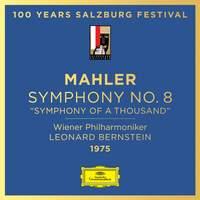 Mahler: Symphony No. 8 'Symphony of a Thousand'
