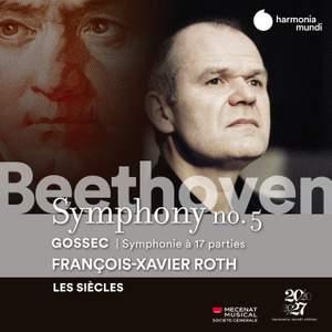 Beethoven: Symphony No. 5 & Gossec: Symphonie