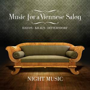 Music for a Viennese Salon: Haydn • Kraus • Dittersdorf