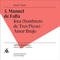 Manuel de Falla. Jota (Sombrero de Tres Picos) / Amor Brujo