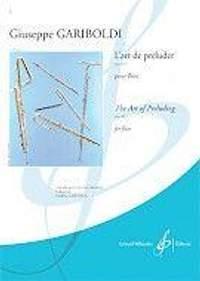 Giuseppe Gariboldi: L'Art de Preluder Du Flutiste Op. 149