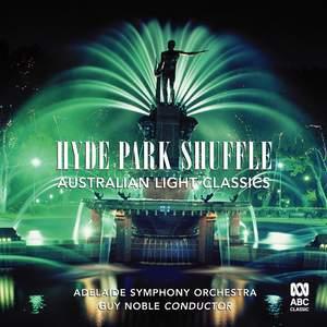 Hyde Park Shuffle: Australian Light Music