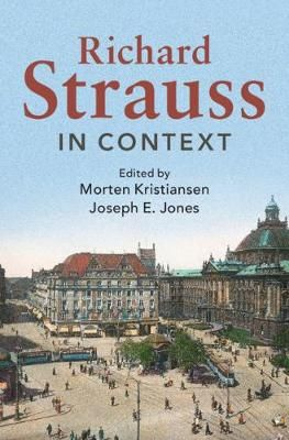 Richard Strauss in Context