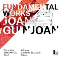 Guinjoan: Fundamental Works, Vol.1