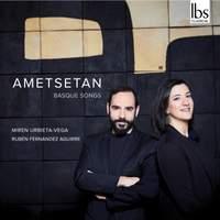 Ametsetan: Basque Songs
