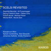 Scelsi Revisited