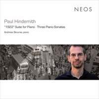 Hindemith: '1922' Suite For Piano Op.26; Three Piano Sonatas
