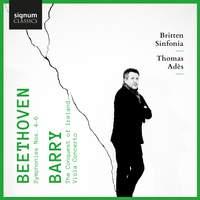 Beethoven: Symphonies Nos. 4-6 & Barry: Viola Concerto