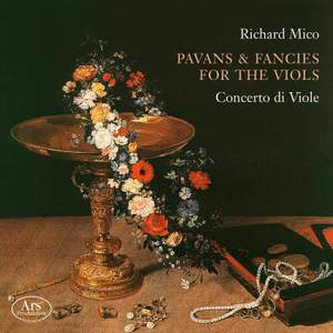 Richard Mico: Pavans & Fancies For the Viols Product Image