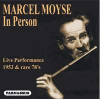 Marcel Moyse 'In Person'