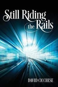 Still Riding the Rails