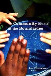 Community Music at the Boundaries