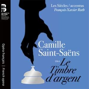 Saint-Saëns: Le Timbre d'argent Product Image
