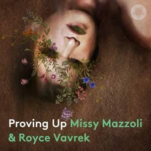 Missy Mazzoli & Royce Vavrek: Proving Up Product Image