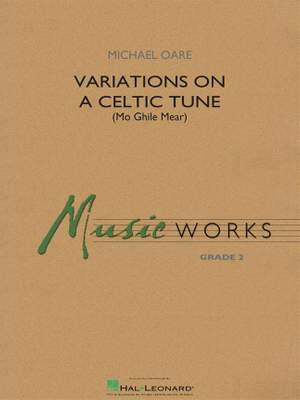 Michael Oare: Variations on a Celtic Tune (Mo Ghile Mear)