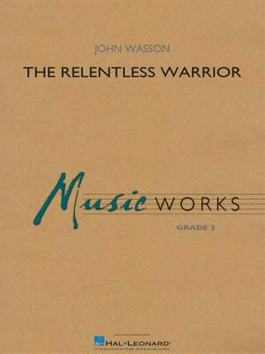 John Wasson: The Relentless Warrior