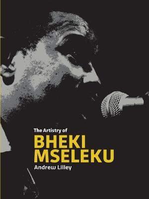 The Artistry of Bheki Mseleku