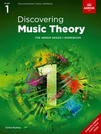 ABRSM: Discovering Music Theory, The ABRSM Grade 1 Workbook