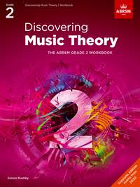 ABRSM: Discovering Music Theory, The ABRSM Grade 2 Workbook