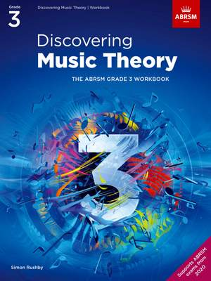 ABRSM: Discovering Music Theory, The ABRSM Grade 3 Workbook