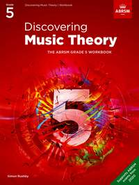 ABRSM: Discovering Music Theory, The ABRSM Grade 5 Workbook