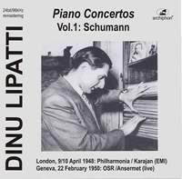 Lipatti plays Piano Concertos: Schumann op.54 (Historical Recordings)