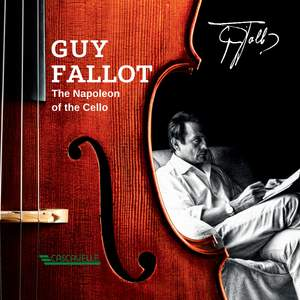 Guy Fallot: The Napoleon of the Cello Product Image