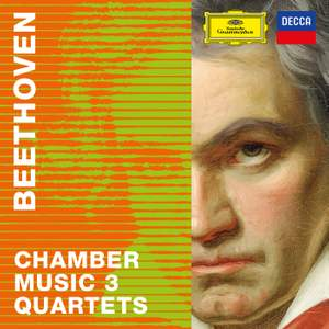 Beethoven 2020 – Chamber Music 3: Quartets