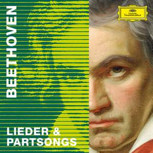 Beethoven 2020 – Lieder & Partsongs
