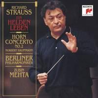 Strauss: Ein Heldenleben & Horn Concerto No. 2