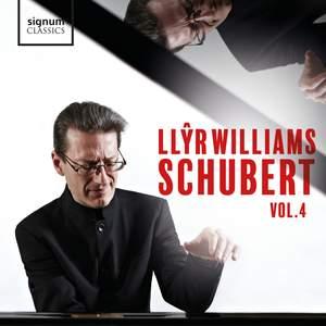 Llŷr Williams: Schubert, Vol. 4