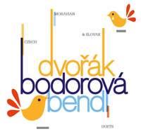 Dvořák, Bendl & Bodorová: Duets