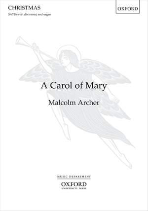 Archer, Malcolm: A Carol of Mary