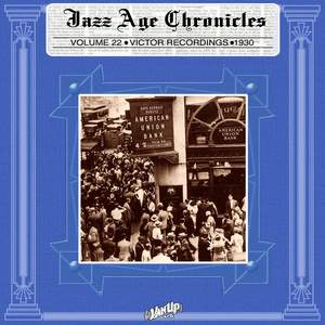 Victor Recordings 1930 (Jazz Age Chronicles, Vol. 22)