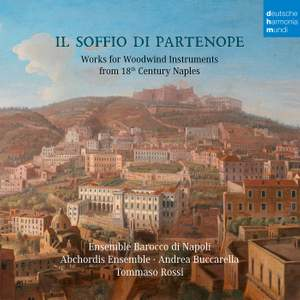 Il soffio di Partenope - Music for Woodwinds from 18th Century Naples
