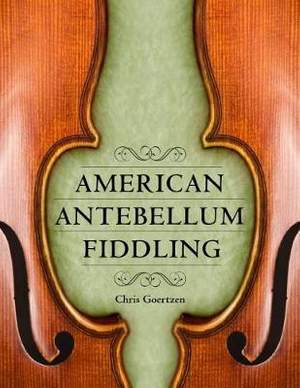 American Antebellum Fiddling