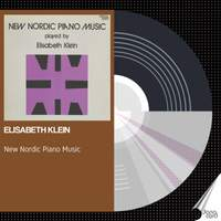 New Nordic Piano Music played by Elisabeth Klein