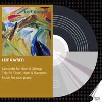Leif Kayser: Horn Concerto - Piano Music - Danacord: DACOCD857 ...