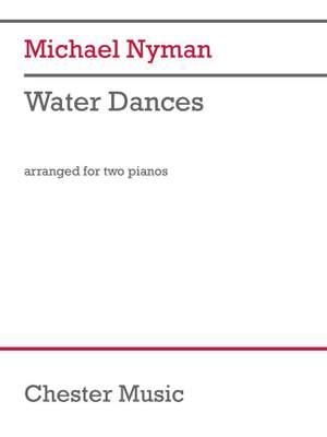 Michael Nyman: Water Dances (Version for 2 Pianos)