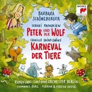 Saint-Saëns: Karneval der Tiere & Prokofiev: Peter und der Wolf