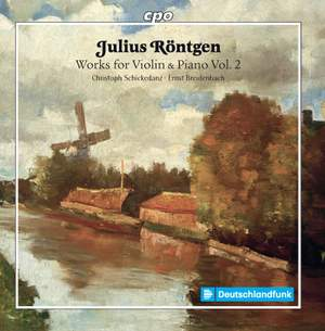 Julius Röntgen: Works for Violin & Piano, Vol. 2