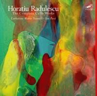 Radulescu: The Complete Cello Works