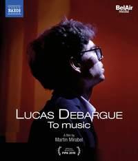 Lucas Debargue: To Music