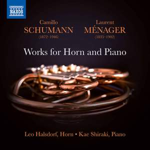 Camillo Schumann & Laurent Ménager: Works for Horn and Piano Product Image