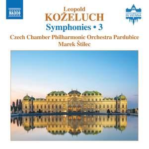 Leopold Koželuch: Symphonies Vol. 3