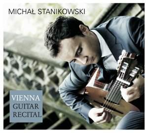 Michał Stanikowski: Vienna Guitar Recital