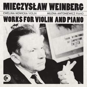 Mieczysław Weinberg: Works for violin and piano