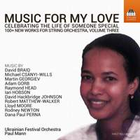 Music for My Love: Celebrating the Life of Someone Special Vol. 3