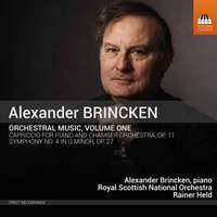 Alexander Brincken: Orchestral Music, Volume One