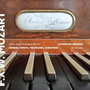 F.X. Mozart: Fortepiano Works
